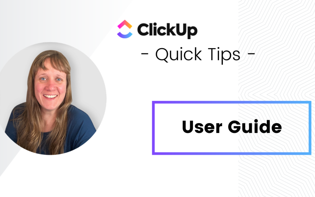 ClickUp User Guide